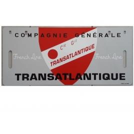 Plaque  d'itinéraire Compagnie Générale Transatlantique