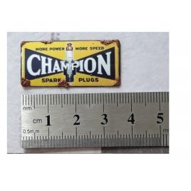 """Repro de plaque émaillée """"Champion"""" 1/43,5 - 1/87"""