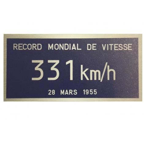 Plaque record du monde de vitesse CC 7107 331 KM/H