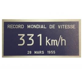 Plaque record du monde de vitesse CC 7107 331 KM/H 15 cm