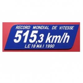 Plaque record du monde de vitesse 515,3 km/h
